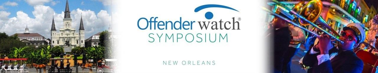 OffenderWatch Symposium New Orleans